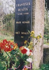 Oběť totality František Blažek - bratr mlynáře, 2002