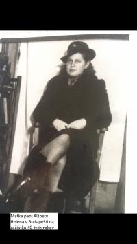 Helena (Alžbeta´s mother) in Budapest (1940-1)