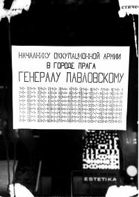 """1968, srpen, leták: """"Náčelníku okupační armády generálu Pavlovskému."""""""