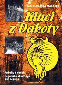 """Makásek's book """"The Boys from Dakota"""" (Kluci z Dakoty)"""