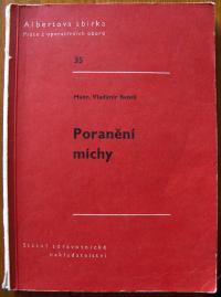Kniha Poranění míchy; autorem Vladimír Beneš; 1961